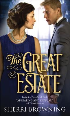 The Great Estate (Thornbrook Park Romance #3) Cover Image