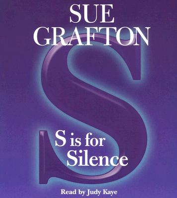 S Is For Silence: A Kinsey Millhone Mystery (A Kinsey Millhone Novel #19) Cover Image