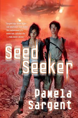 Seed Seeker: The Seed Trilogy, Book 3 Cover Image