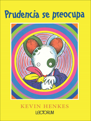 Prudencia Se Preocupa (Wemberly Worried) Cover Image