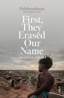 First, They Erased Our Name: A Rohingya Speaks Cover Image