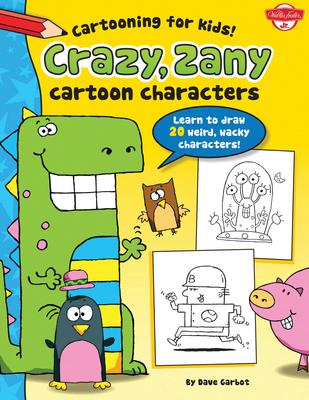 Crazy, Zany Cartoon Characters Cover