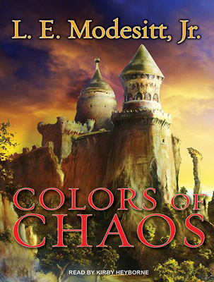 Colors of Chaos (Saga of Recluce (Audio) #9) Cover Image