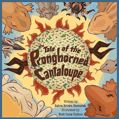 The Tale of the Pronghorned Cantaloupe Cover Image
