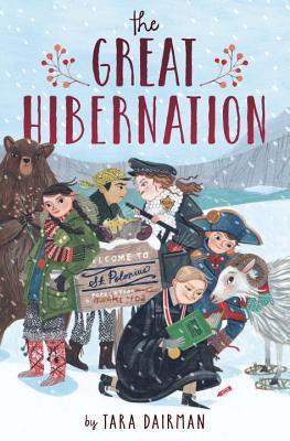 The Great Hibernation by Tara Dairman