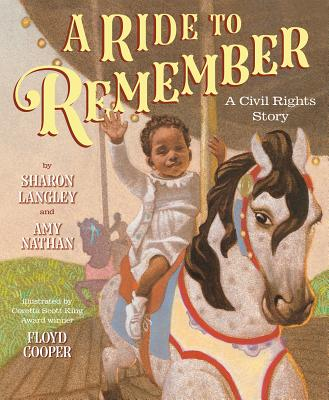 A Ride to Remember: A Civil Rights Story Cover Image