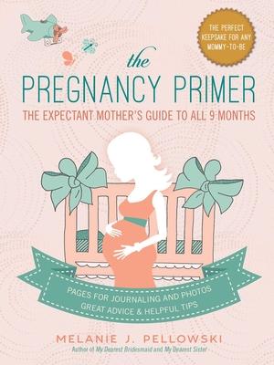 Cover for The Pregnancy Primer