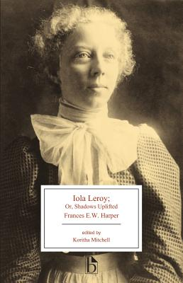 Iola Leroy: Or, Shadows Uplifted Cover Image