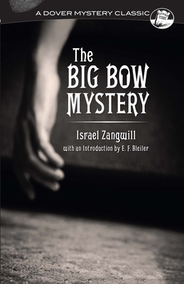 The Big Bow Mystery (Dover Mystery Classics) Cover Image