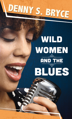 Wild Women and the Blues Cover Image