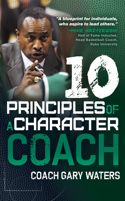 Ten Principles of a Character Coach Cover Image