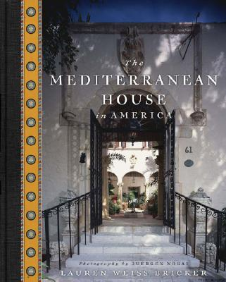 The Mediterranean House in America Cover Image