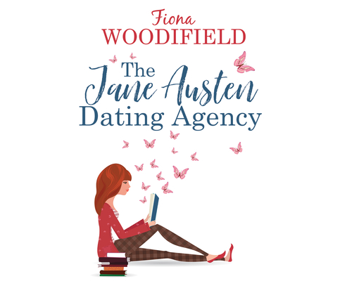 Cover for The Jane Austen Dating Agency