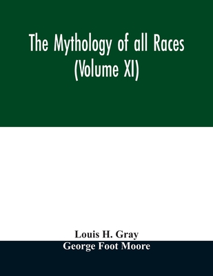 The Mythology of all races (Volume XI) Cover Image