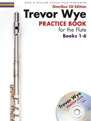 Trevor Wye - Practice Book for the Flute: Books 1-6: Omnibus CD Edition Cover Image
