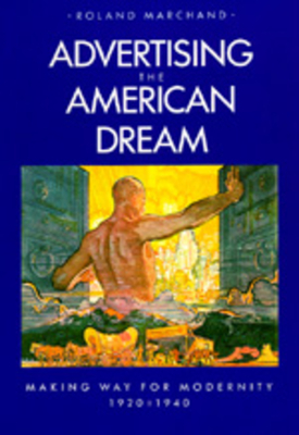 Advertising the American Dream Cover