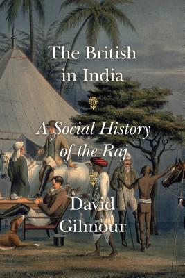 The British in India: A Social History of the Raj Cover Image