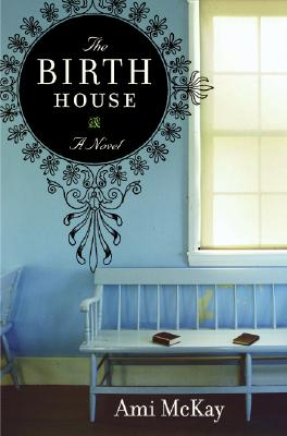 The Birth House Cover