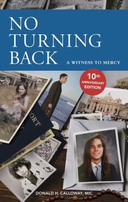 No Turning Back: A Witness to Mercy, 10th Anniversary Edition Cover Image