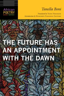 The Future Has an Appointment with the Dawn (African Poetry Book ) Cover Image