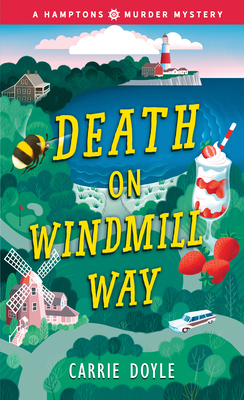 Death on Windmill Way (Hamptons Murder Mysteries #1) Cover Image