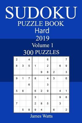 300 Hard Sudoku Puzzle Book 2019 Cover Image