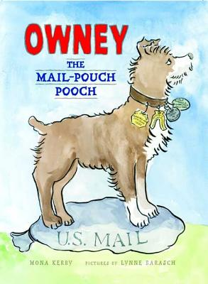 Owney, the Mail-Pouch Pooch Cover