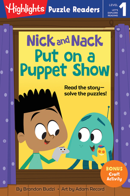 Nick and Nack Put on a Puppet Show (Highlights Puzzle Readers) Cover Image
