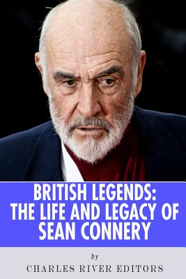 British Legends: The Life and Legacy of Sean Connery Cover Image