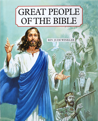 Great People of the Bible: Living Portraits in Word and Picture Cover Image