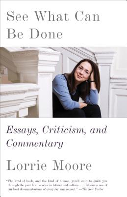 See What Can Be Done: Essays, Criticism, and Commentary Cover Image