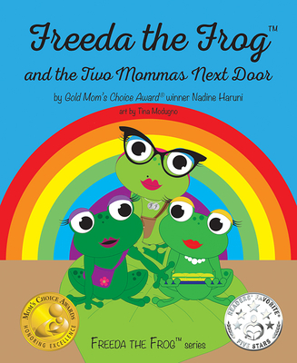 Freeda the Frog and the Two Mommas Next Door Cover Image