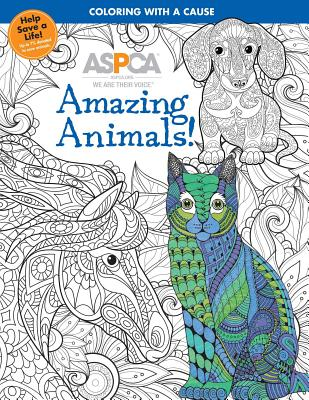 ASPCA Adult Coloring for Pet Lovers: Amazing Animals! Cover Image
