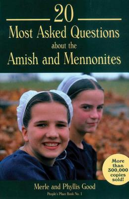 20 Most Asked Questions about the Amish and Mennonites Cover Image