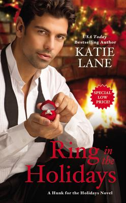 Cover for Ring in the Holidays (Hunk for the Holidays #2)