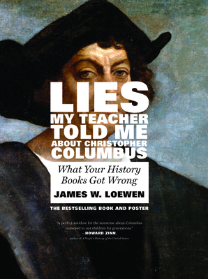 Cover for Lies My Teacher Told Me about Christopher Columbus