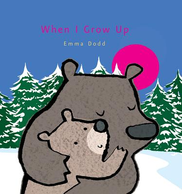 Cover for When I Grow Up (Emma Dodd's Love You Books)