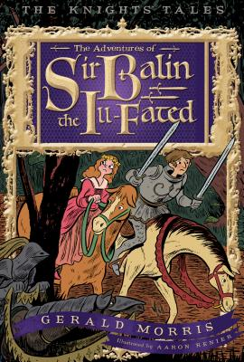 The Adventures of Sir Balin the Ill-Fated Cover