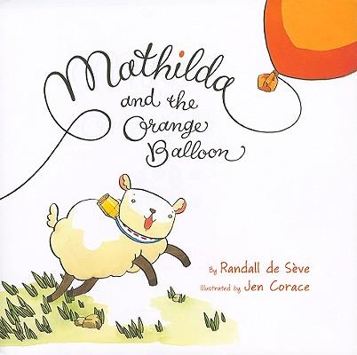 Mathilda and the Orange Balloon Cover