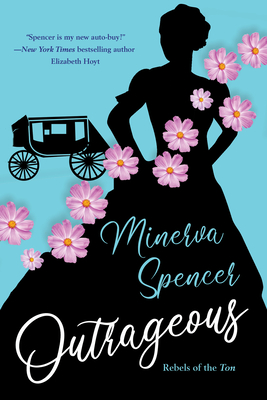 Outrageous: A Gripping Historical Regency Romance Book (Rebels of the Ton #2) Cover Image