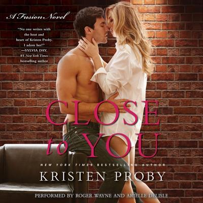Close to You Lib/E: A Fusion Novel Cover Image