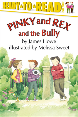 Pinky and Rex and the Bully (Ready-To-Read: Level 3) Cover Image