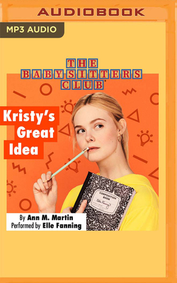Kristy's Great Idea (Baby-Sitters Club (Numbered) #1) Cover Image