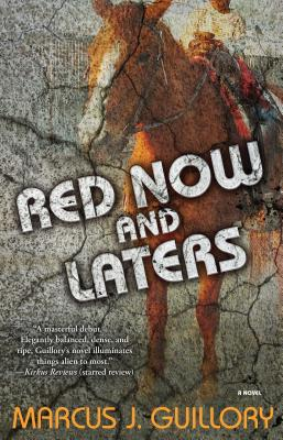 Red Now and Laters: A Novel Cover Image
