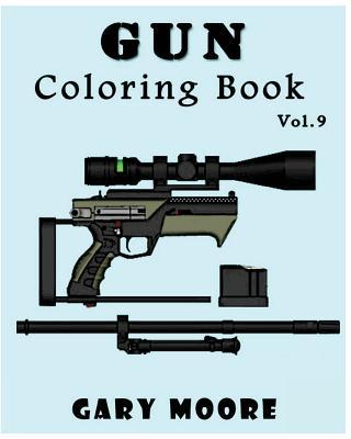 Gun: Coloring Book Vol.9: Coloring book, Sketch Coloring Cover Image