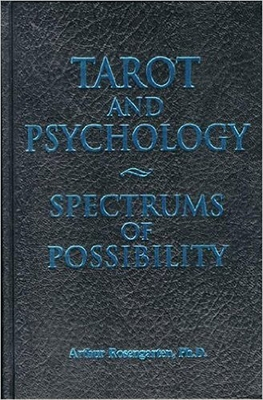 Tarot and Psychology: Spectrums of Possibility Cover Image