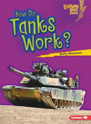 Cover for How Do Tanks Work?