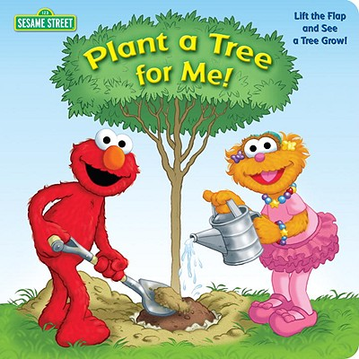 Plant a Tree for Me! (Sesame Street) Cover Image