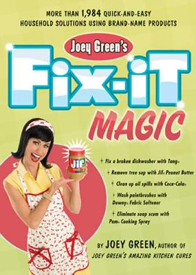 Joey Green's Fix-It Magic Cover