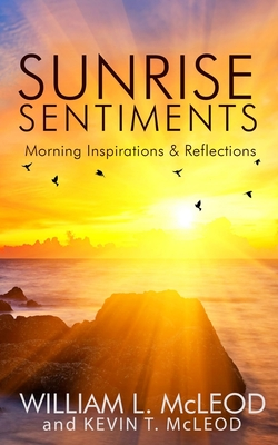 Sunrise Sentiments: Morning Inspirations & Reflections Cover Image